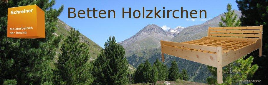 Betten Holzkirchen
