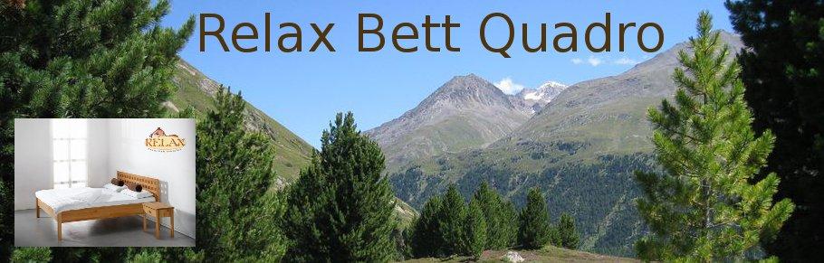 Relax Bett Quadro