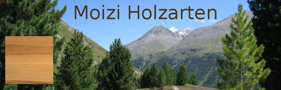 Moizi Holzarten